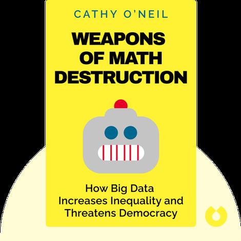 Weapons of Math Destruction von Cathy O'Neil