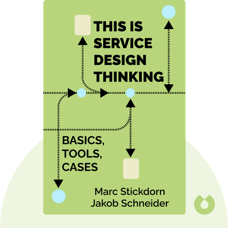 This is Service Design Thinking von Marc Stickdorn, Jakob Schneider