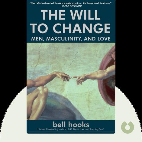 The Will to Change von bell hooks