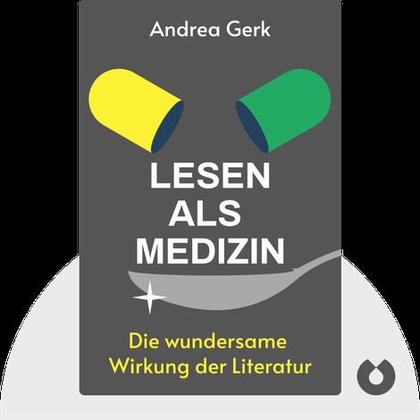 Lesen als Medizin von Andrea Gerk