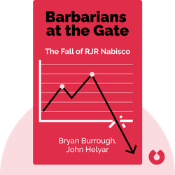 Barbarians at the Gate: The Fall of RJR Nabisco von Bryan Burrough, John Helyar