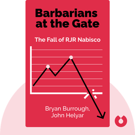 Barbarians at the Gate by Bryan Burrough, John Helyar