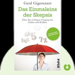 Das Einmaleins der Skepsis: Über den richtigen Umgang mit Zahlen und Risiken by Gerd Gigerenzer