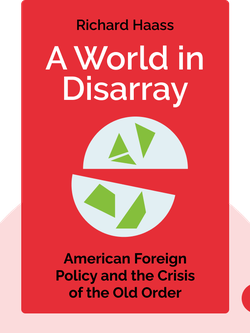 A World in Disarray: American Foreign Policy and the Crisis of the Old Order von Richard Haass
