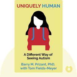 Uniquely Human: A Different Way of Seeing Autism von Barry M. Prizant, PhD, with Tom Fields-Meyer