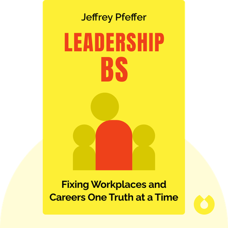 Leadership BS by Jeffrey Pfeffer