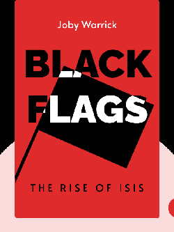 Black Flags: The Rise of ISIS von Joby Warrick