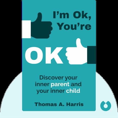I'm Ok, You're Ok von Thomas A. Harris