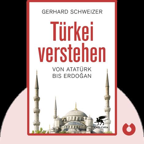 Türkei verstehen von Gerhard Schweizer