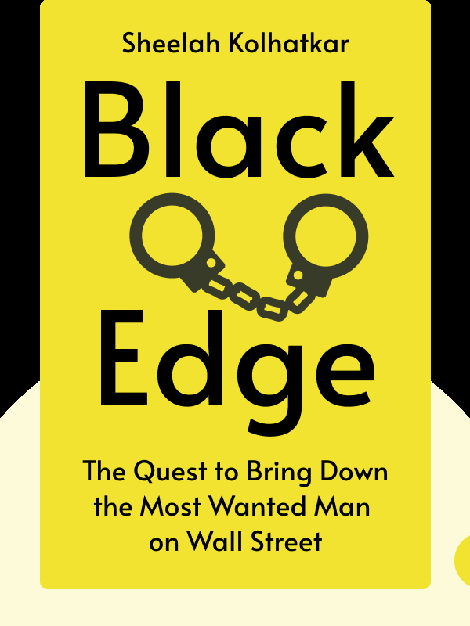 Black Edge: Inside Information, Dirty Money, and the Quest to Bring Down the Most Wanted Man on Wall Street  von Sheelah Kolhatkar