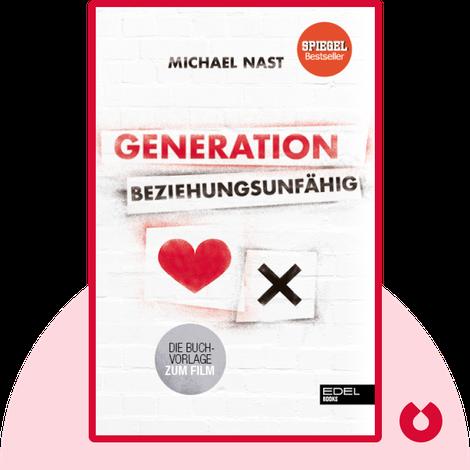 Generation Beziehungsunfähig by Michael Nast