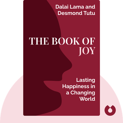 The Book of Joy by Dalai Lama and Desmond Tutu