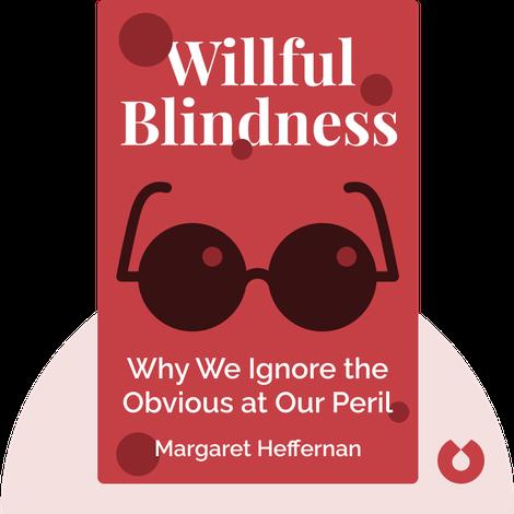Willful Blindness von Margaret Heffernan