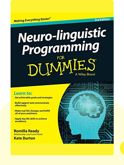 Neuro-linguistic Programming for Dummies von Romilla Ready, Kate Burton