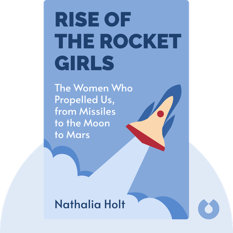 Rise of the Rocket Girls von Nathalia Holt
