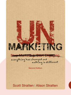 UnMarketing: Everything Has Changed and Nothing is Different von Scott Stratten and Alison Stratten