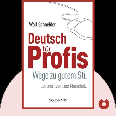 Deutsch für Profis von Wolf Schneider