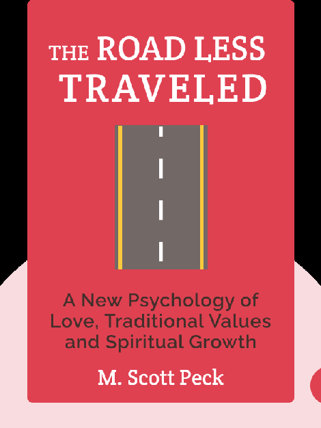 The Road Less Traveled: A New Psychology of Love, Traditional Values and Spiritual Growth von M. Scott Peck