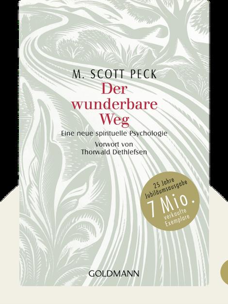 Der wunderbare Weg: Eine neue spirituelle Psychologie by M. Scott Peck