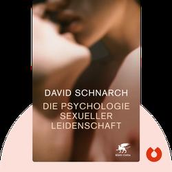 Die Psychologie sexueller Leidenschaft von David Schnarch