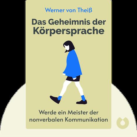Das Geheimnis der Körpersprache by Werner von Theiß