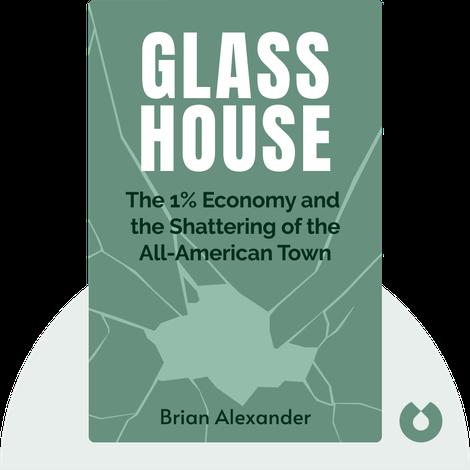 Glass House von Brian Alexander