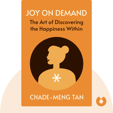 Joy on Demand by Chade-Meng Tan