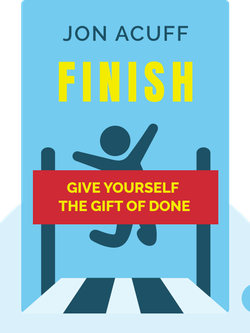Finish: Give Yourself the Gift of Done by Jon Acuff