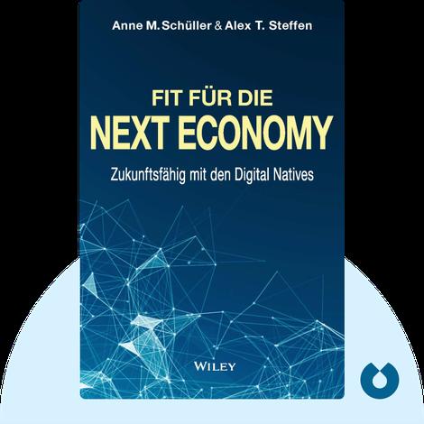 Fit für die Next Economy von Anne Schüller & Alex Steffen