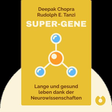 Super-Gene by Deepak Chopra & Rudolph E. Tanzi