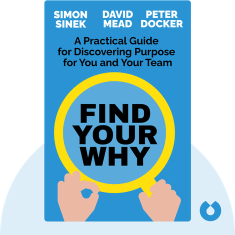 Find Your WHY von Simon Sinek, David Mead, Peter Docker