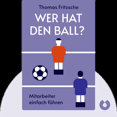 Wer hat den Ball? von Thomas Fritzsche