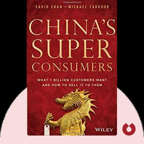 China's Super Consumers von Savio Chan and Michael Zakkour