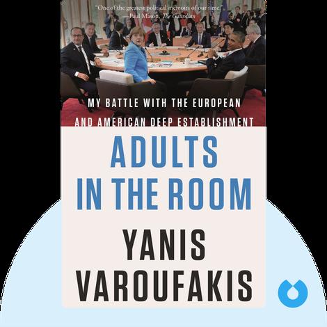 Adults in The Room von Yanis Varoufakis