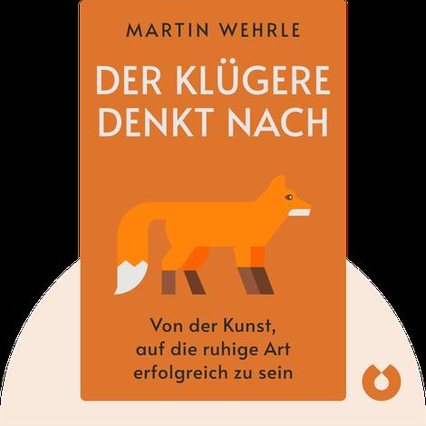 Der Klügere denkt nach by Martin Wehrle