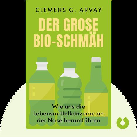 Der große Bio-Schmäh by Clemens G. Arvay
