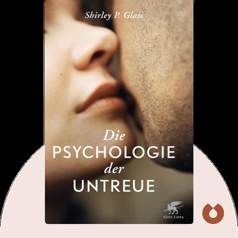 Die Psychologie der Untreue von Shirley Glass
