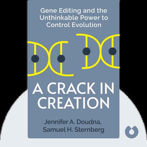 A Crack in Creation by Jennifer A. Doudna, Samuel H. Sternberg