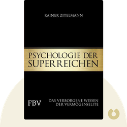 Psychologie der Superreichen: Das verborgene Wissen der Vermögenselite by Rainer Zitelmann