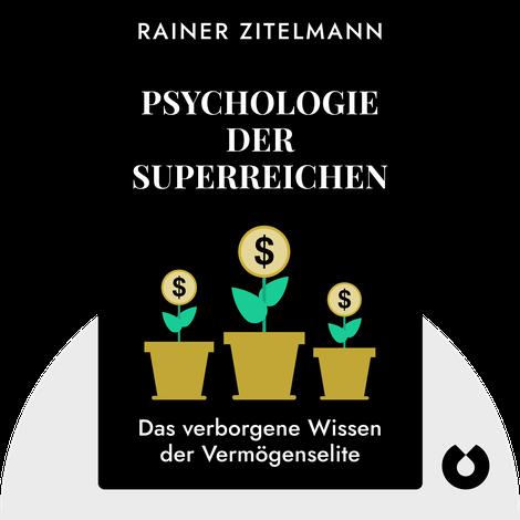 Psychologie der Superreichen by Rainer Zitelmann