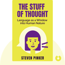 The Stuff of Thought: Language as a Window into Human Nature by Steven Pinker