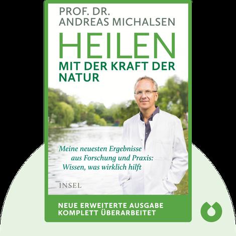Heilen mit der Kraft der Natur by Andreas Michalsen