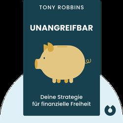 Unangreifbar: Deine Strategie für finanzielle Freiheit by Tony Robbins
