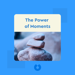 The Power of Moments: Why Certain Experiences Have Extraordinary Impact by Chip Heath and Dan Heath