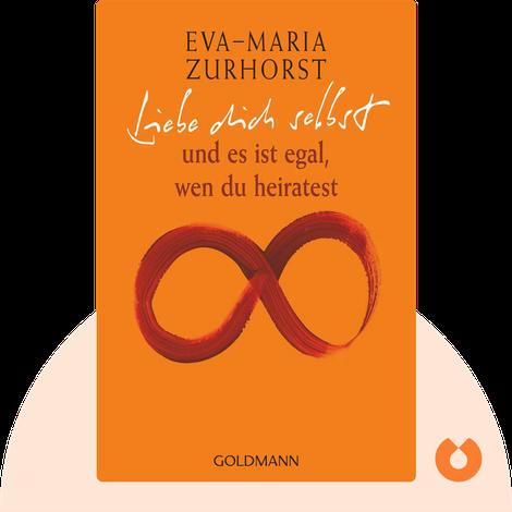 Liebe dich selbst und es ist egal, wen du heiratest by Eva-Maria Zurhorst