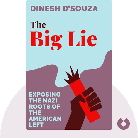 The Big Lie von Dinesh D'Souza