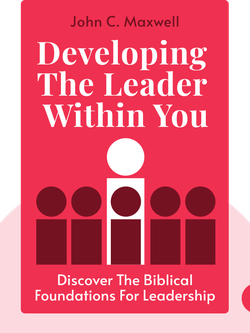 Developing the Leader Within You von John C. Maxwell