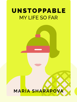 Unstoppable: My Life So Far von Maria Sharapova