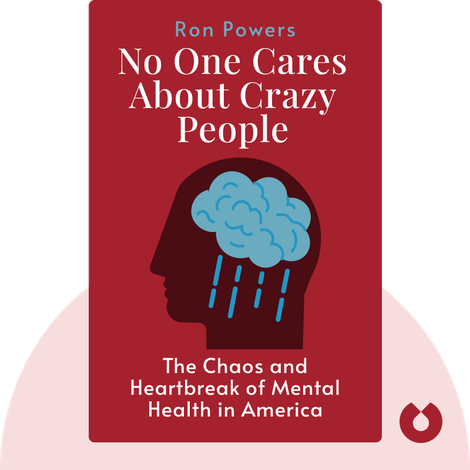 No One Cares About Crazy People von Ron Powers