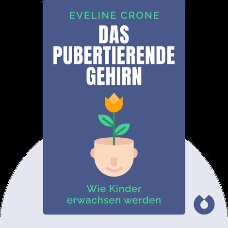 Das pubertierende Gehirn by Eveline Crone
